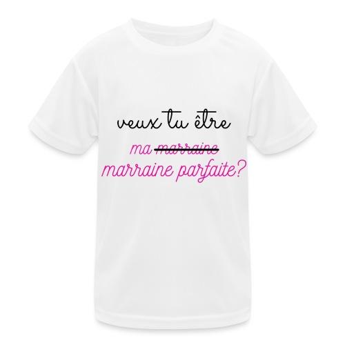 veux tu être ma marraine - T-shirt sport Enfant