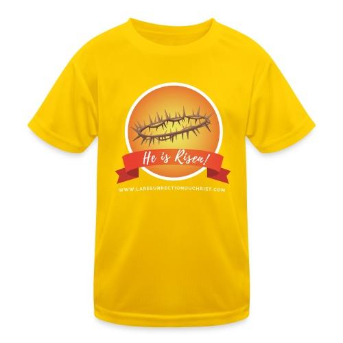 He is Risen ! (Il est ressuscité) - T-shirt sport Enfant