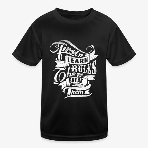 Tout d'abord apprendre les règles - T-shirt sport Enfant