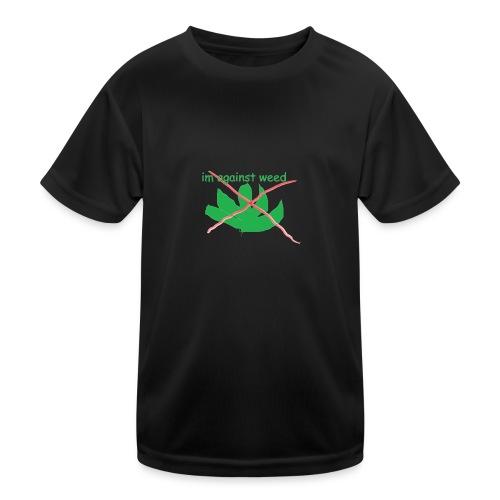 im against weed - Lasten tekninen t-paita