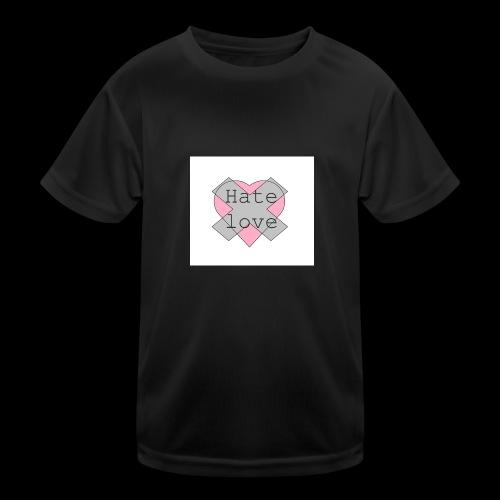 Hate love - Camiseta funcional para niños