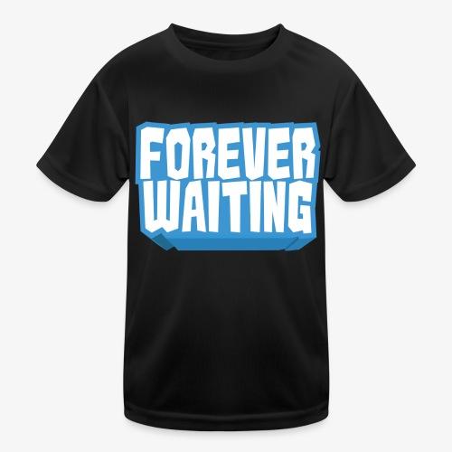 Forever Waiting - Kids Functional T-Shirt