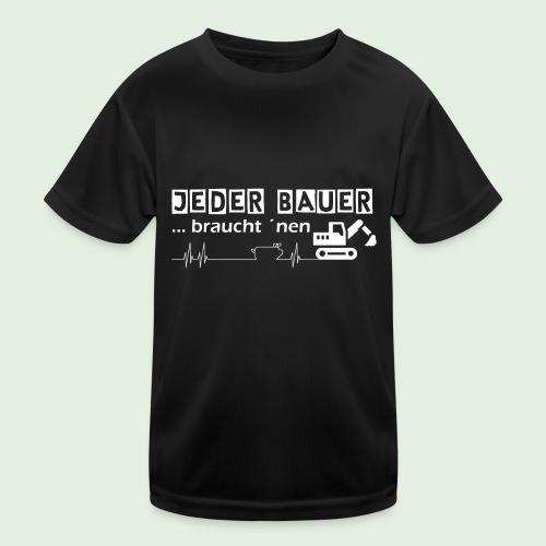 Jeder Bauer ... braucht 'nen Bagger - Kinder Funktions-T-Shirt
