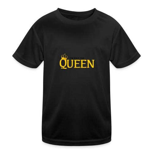 I'm just the Queen - T-shirt sport Enfant