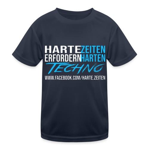 Harte Zeiten erfordern Harten Techno - Kinder Funktions-T-Shirt