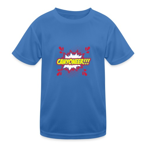 Canyoneer!!! - Kinder Funktions-T-Shirt