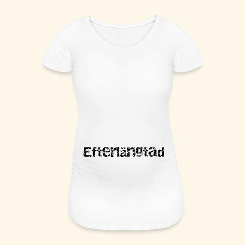 efterlängtad - Gravid-T-shirt dam