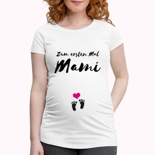 Schwanger Schwangerschaft Erste Mal - Frauen Schwangerschafts-T-Shirt