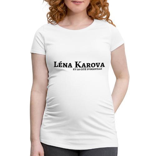 Lena Karova - Produits Dérivés - - T-shirt de grossesse Femme