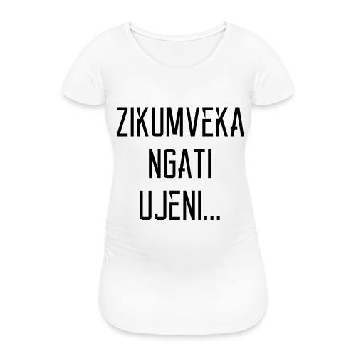 Zikumveka Ngati Black - Women's Pregnancy T-Shirt