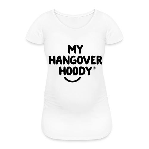 The Original My Hangover Hoody® - Women's Pregnancy T-Shirt