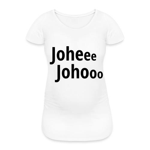Premium T-Shirt Johee Johoo - Vrouwen zwangerschap-T-shirt
