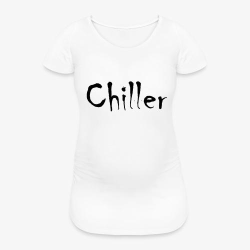 Chiller da real - Vrouwen zwangerschap-T-shirt
