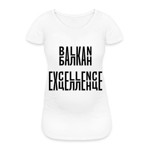 Balkan Excellence vert. - Women's Pregnancy T-Shirt