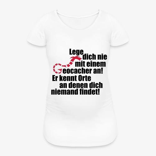 Leg' dich nicht mit uns an! - Frauen Schwangerschafts-T-Shirt