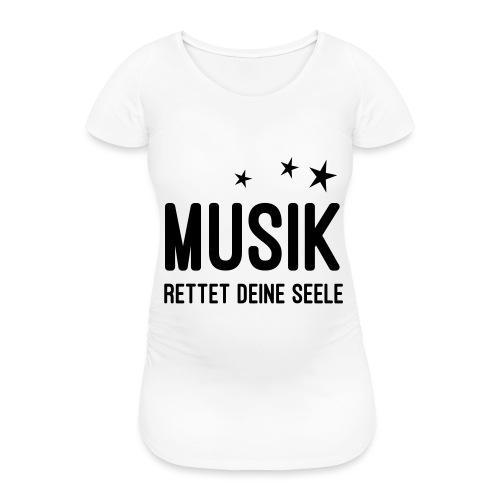 Musik rettet Deine Seele - Frauen Schwangerschafts-T-Shirt