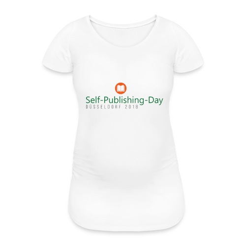 Self-Publishing-Day Düsseldorf 2018 - Frauen Schwangerschafts-T-Shirt