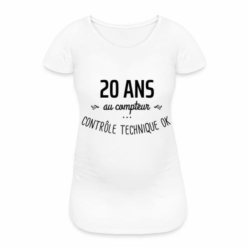 20 ans au compteur - T-shirt de grossesse Femme