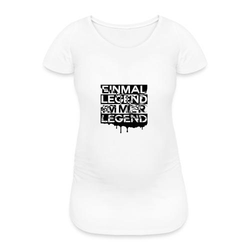 4everLegend - Frauen Schwangerschafts-T-Shirt