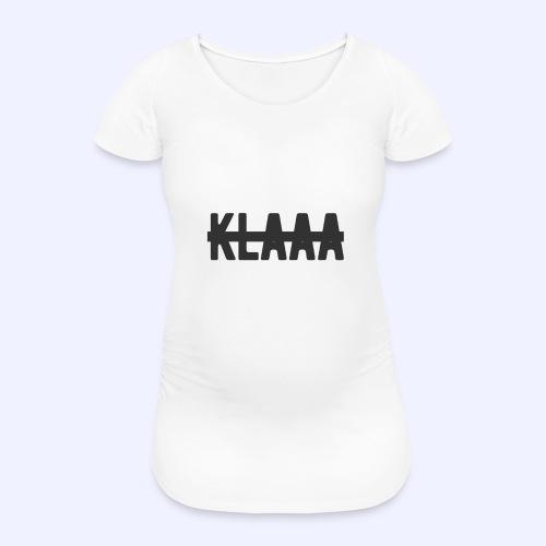 Klaaa - Frauen Schwangerschafts-T-Shirt