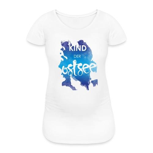 Kind der Ostsee - Frauen Schwangerschafts-T-Shirt