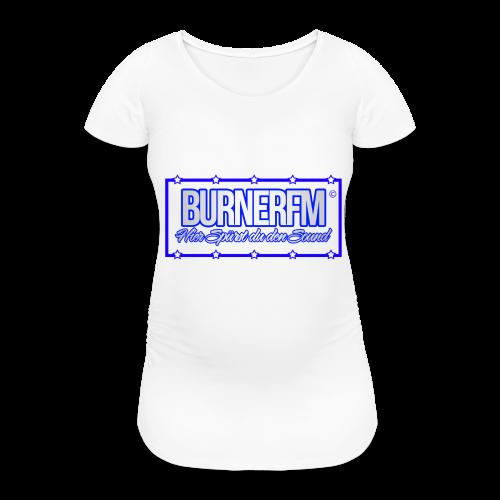 BurnerFM Hier Sürst du den Sound - Frauen Schwangerschafts-T-Shirt