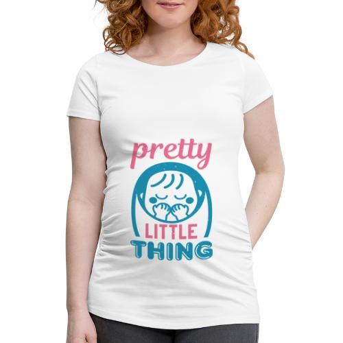 Pretty little thing - Frauen Schwangerschafts-T-Shirt
