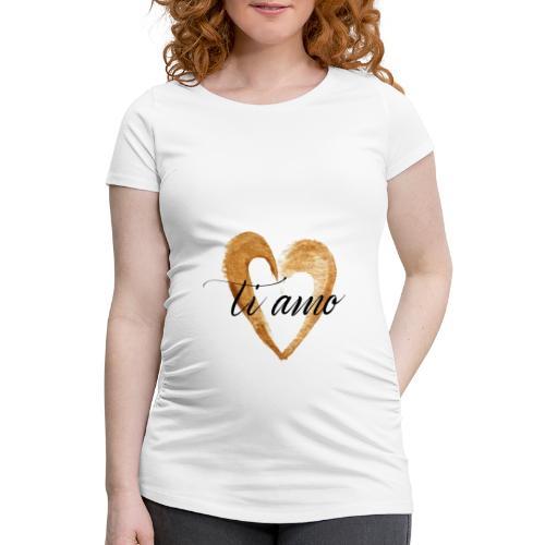 ti amo - Women's Pregnancy T-Shirt