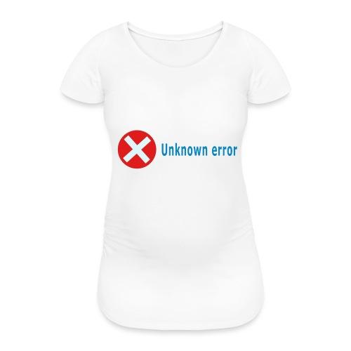 Unkown Error - Naisten äitiys-t-paita