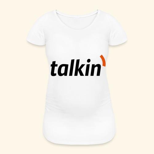 talkin' white on gray - Frauen Schwangerschafts-T-Shirt