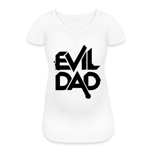 Evildad - Vrouwen zwangerschap-T-shirt