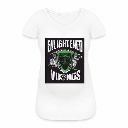 Enlightend Vikings - T-skjorte for gravide kvinner