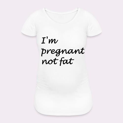 I'm pregnant - Women's Pregnancy T-Shirt