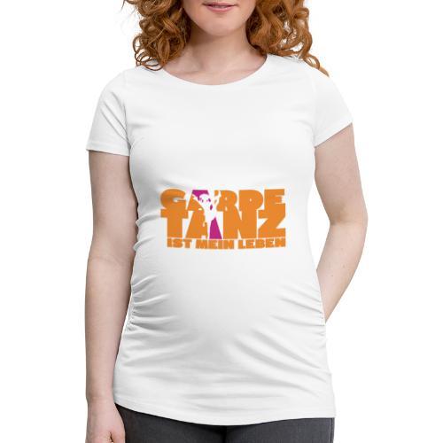 Gardetanz ist mein Leben - Frauen Schwangerschafts-T-Shirt