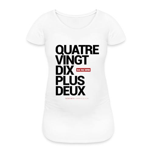 Quatre-Vingt-Dix Plus Deux | #SRFCEAG - T-shirt de grossesse Femme