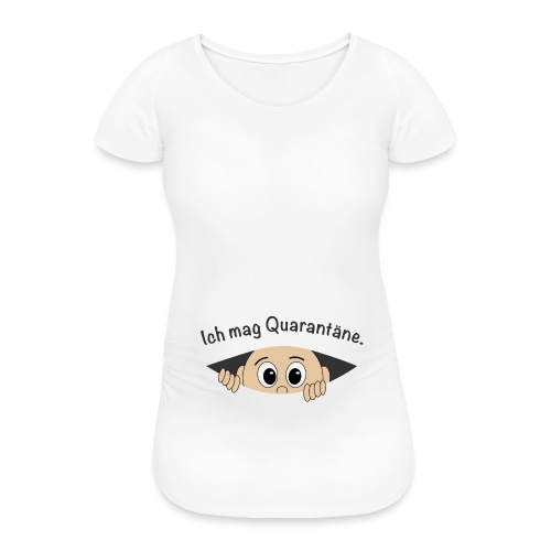 Quarantäne Corona Baby Babybauch Schwanger Gesicht - Frauen Schwangerschafts-T-Shirt