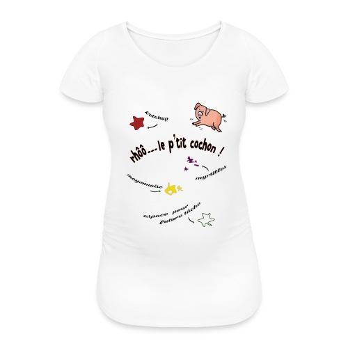 Rhoo le ptit cochon ! (version pour fond blanc) - T-shirt de grossesse Femme