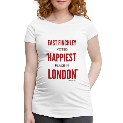 East Finchley Happiest Place in London - Women's Pregnancy T-Shirt