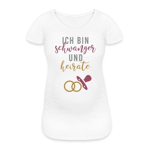 Schwanger und heirate Braut Babybauch JGA Gruppe1 - Frauen Schwangerschafts-T-Shirt