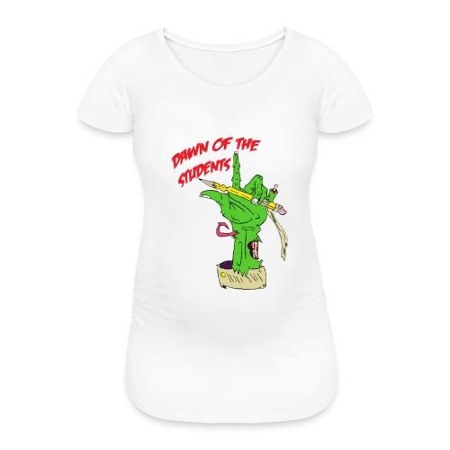 DawnOfTheStudents - Frauen Schwangerschafts-T-Shirt