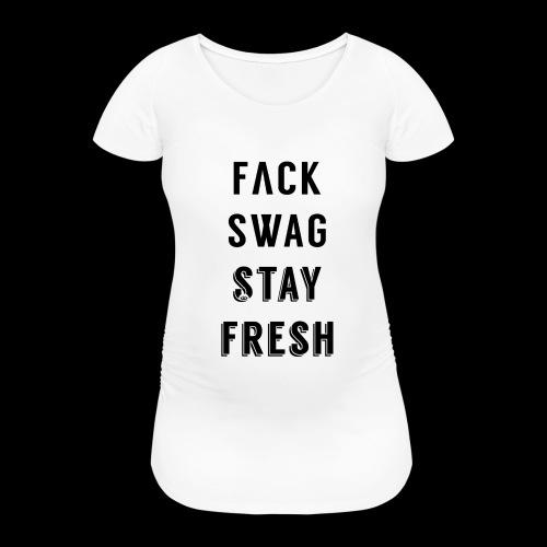 Fack Swag Tee - Camiseta premamá
