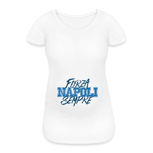 Forza Napoli Sempre - Maglietta gravidanza da donna