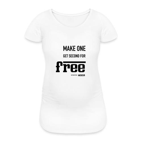 TWINS. make one get second for free - Frauen Schwangerschafts-T-Shirt