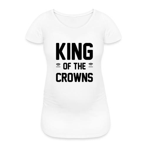 King of the crowns - Vrouwen zwangerschap-T-shirt