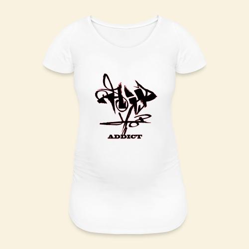 hip hop addict - T-shirt de grossesse Femme