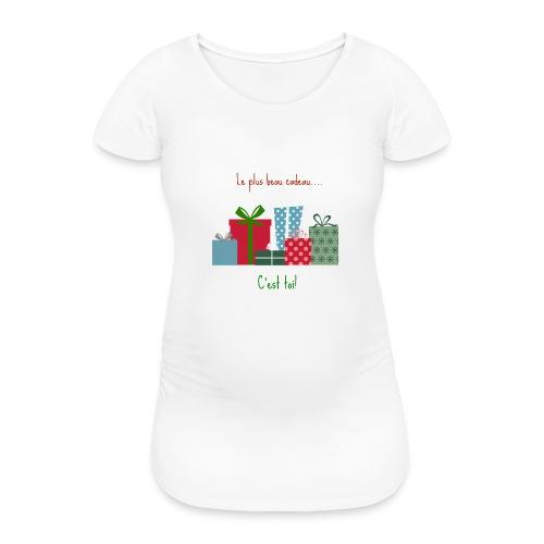 Le plus beau cadeau - T-shirt de grossesse Femme