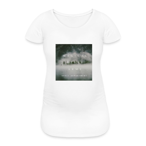 MAGICAL GYPSY ARMY SPELL - Frauen Schwangerschafts-T-Shirt