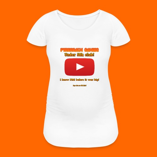 PRG 50k Tshirt - Women's Pregnancy T-Shirt