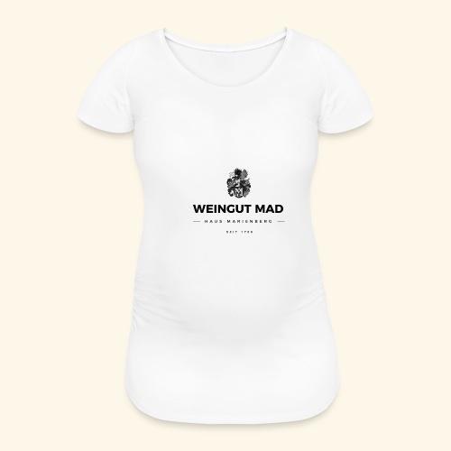 Weingut MAD - Frauen Schwangerschafts-T-Shirt