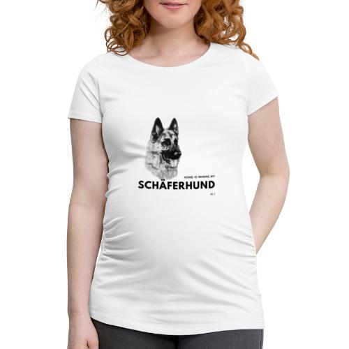 Home is where my Schäferhund is ! - Frauen Schwangerschafts-T-Shirt